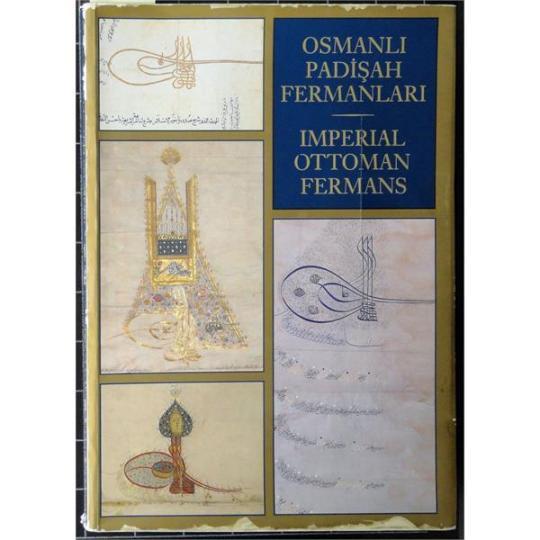 Osmanlı Padişah Fermanları (1986)